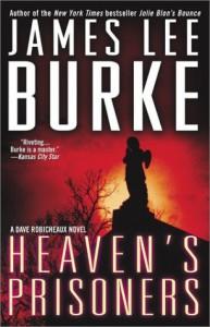 Heaven's Prisoners (Dave Robicheaux, #2) - James Lee Burke