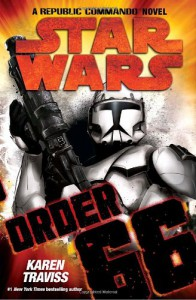 Order 66 (Star Wars: Republic Commando, Book 4) - Karen Traviss