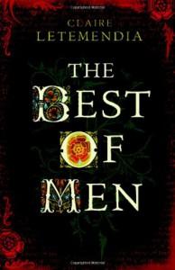 The Best of Men (Laurence Beaumont,  #1) - Claire Letemendia