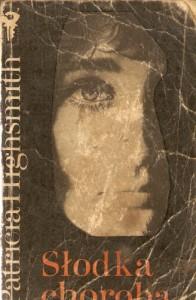 Słodka Choroba - Patricia Highsmith