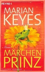 Märchenprinz: Roman - Marian Keyes