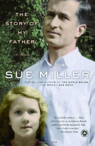 The Story of My Father: A Memoir - Sue Miller
