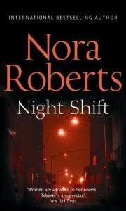 Night Shift (Night Tales Collection) - Nora Roberts