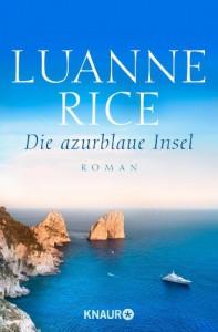Die azurblaue Insel: Roman - Luanne Rice