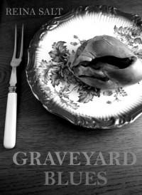 Graveyard Blues (Night Blues, #1) - Reina Salt