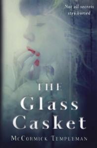 The Glass Casket - McCormick Templeman