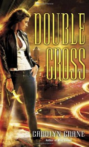 Double Cross - Carolyn Crane