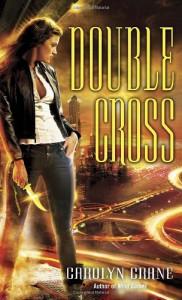 Double Cross - Carolyn Crane