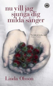 Nu vill jag sjunga dig milda sånger - Linda Olsson, Lisbet Holst