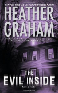 The Evil Inside (Krewe of Hunters #4) - Heather Graham
