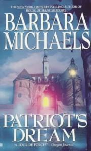 Patriot's Dream - Barbara Michaels