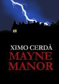 Mayne Manor - Ximo Cerda