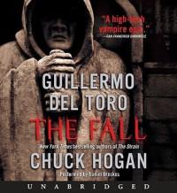 The Fall  - Guillermo del Toro, Chuck Hogan, Daniel Oreskes