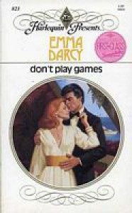 Don't Play Games -
