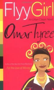 Flyy Girl - Omar Tyree