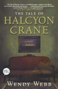 The Tale of Halcyon Crane - Wendy Webb