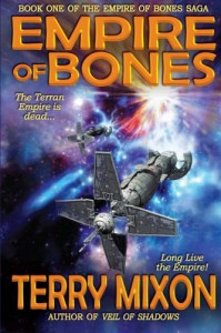 Empire of Bones (Empire of Bones Saga) (Volume 1) - Terry Mixon