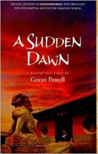 A Sudden Dawn - Goran Powell