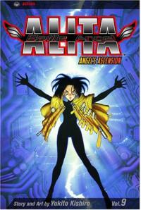 Battle Angel Alita, Vol. 9: Angel's Ascension - Yukito Kishiro