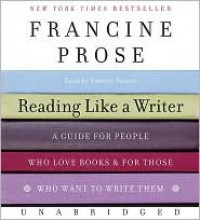 Reading Like a Writer CD - Francine Prose, Nanette Savard