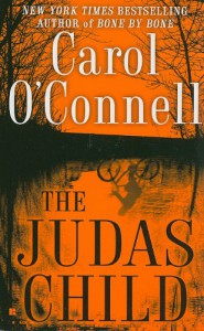 The Judas Child - Carol O'Connell
