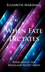 When Fate Dictates - Elizabeth   Marshall
