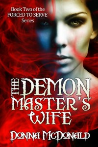 The Demon Master's Wife - Donna McDonald