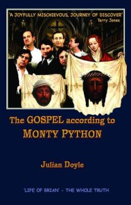 The Gospel According to Monty Python - Julian Doyle