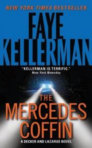 The Mercedes Coffin (Peter Decker/Rina Lazarus, #17)  - Faye Kellerman