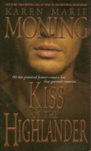 Kiss of the Highlander - Karen Marie Moning