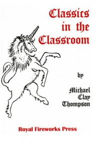 Classics in the Classroom - Michael Clay Thompson