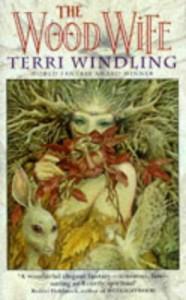 The Wood Wife - Terri Windling