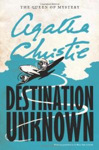 Destination Unknown (Agatha Christie Mysteries Collection) - Agatha Christie