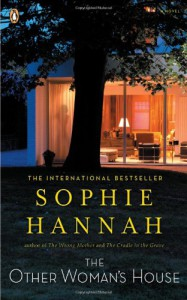 The Other Woman's House (Lasting Damage) - Sophie Hannah