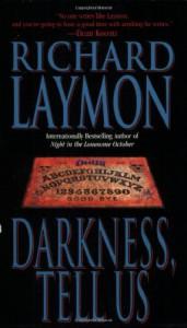 Darkness, Tell Us - Richard Laymon