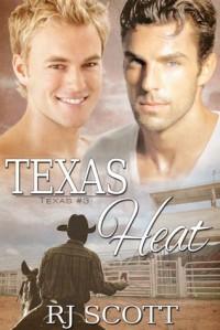 Texas Heat (Texas, #3) - R.J. Scott