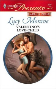 Valentino's Love-Child - Lucy Monroe