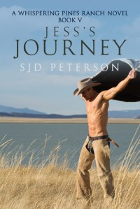 Jess's Journey (Whispering Pines Ranch, #5) - S.J.D. Peterson