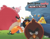 Angry Birds Comics Volume 1: Welcome to the Flock - Jeff Parker, Paul Tobin, Paco Rodrigues, Marco Gervasio, Cesar Ferioli