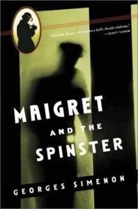 Maigret and the Spinster - Georges Simenon, Eileen Ellenbogen