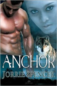 Anchor - Jorrie Spencer