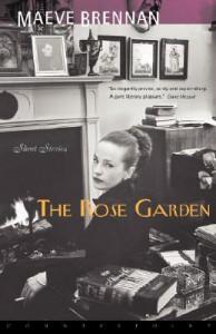 The Rose Garden - Maeve Brennan