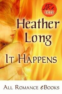 It Happens - Heather Long