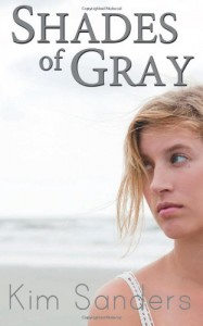 Shades of Gray - Kim Sanders