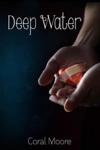 Deep Water - Coral Moore