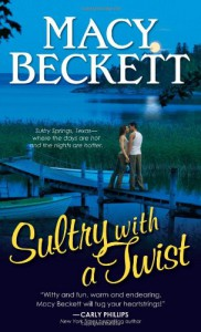 Sultry with a Twist - Macy Beckett