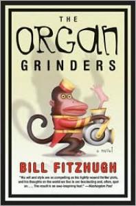 The Organ Grinders - Bill Fitzhugh