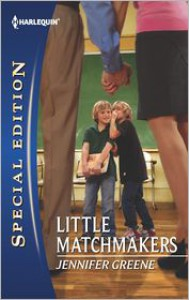 Little Matchmakers - Jennifer Greene