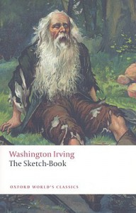 The Sketch-Book of Geoffrey Crayon, Gent (Oxford World's Classics) - Washington Irving, Susan Manning