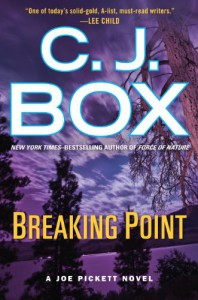 Breaking Point - C.J. Box